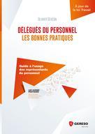 Délégués du personnel : les bonnes pratiques | Sévéon, Olivier