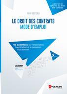 Le droit des contrats : mode d'emploi | Mottura, Yann