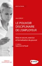 Le pouvoir disciplinaire de l'employeur |