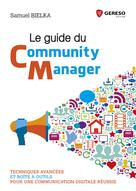 Le guide du community manager | BIELKA, Samuel