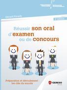 Réussir son oral d'examen ou de concours | Kirady, Gérard
