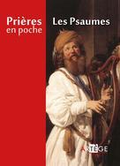 Prières en poche - Les psaumes | Collectif,