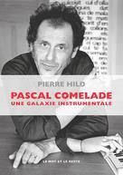 Pascal Comelade | Hild, Pierre