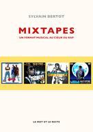 Mixtapes   Bertot, Sylvain