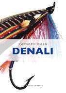 Denali | Gain, Patrice