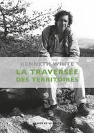 La Traversée des territoires | White, Kenneth