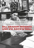 Bill Graham présente : une vie rock'n'roll |