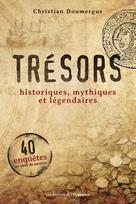 Trésors historiques, mythiques et légendaires | Doumergue, Christian