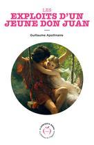 Les Exploits d'un jeune Don Juan | Apollinaire, Guillaume
