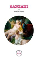 Gamiani   Musset, Alfred de