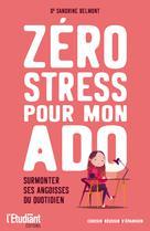 Zéro stress pour mon ado | Sandrine, Belmont