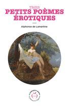 Trois petits poèmes érotiques | Lamartine, Alphonse de