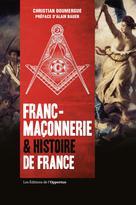 Franc-maçonnerie & histoire de France | Doumergue, Christian