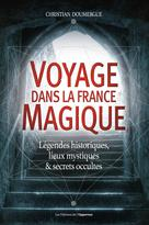 Voyage dans la France magique | Doumergue, Christian