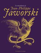 Les miscellanées de Jean-Philippe Jaworski | Jaworski, Jean-Philippe