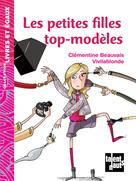 Les petites filles top-modèles | Beauvais, Clémentine