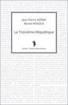 La Troisième République | Winock, Michel
