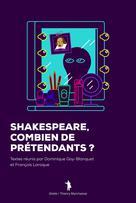 Shakespeare. Combien de prétendants ? | Goy-Blanquet, Dominique
