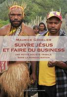 Suivre Jésus et faire du business | Godelier, Maurice