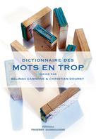 Dictionnaire des mots en trop | Cannone, Belinda