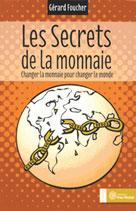 Les secrets de la monnaie   Foucher, Gérard