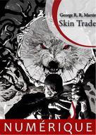 Skin Trade | Martin, George R.r.