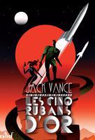 Les Cinq Rubans d'or | Vance, Jack