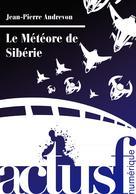 Le Météore de Sibérie | Andrevon, Jean-Pierre