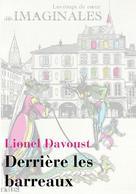 Derrière les barreaux | Davoust, Lionel