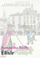 Elixir | Bailly, Samantha