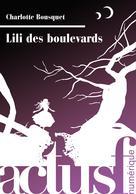 Lili des boulevards | Bousquet, Charlotte