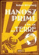Hanosz Prime s'en va sur Terre | Silverberg, Robert