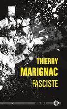 Fasciste | Marignac, Thierry