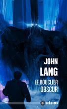 Le Bouclier obscur | Lang, John