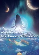Les Abîmes d'Autremer, l'intégrale | Martinigol, Danielle