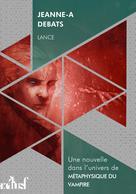 Lance | Debats, Jeanne-A
