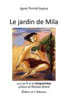Le jardin de Mila  | Gyatso, Jigmé Thrinlé