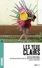 Les Yeux clairs (scénario du film) | Bonnell, Jérôme