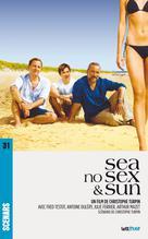 Sea No Sex and Sun (scénario du film)   Turpin, Christophe