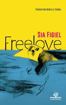 Freelove | Figiel, Sia