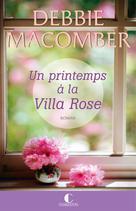 Un printemps à la Villa Rose | Macomber, Debbie