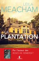 La Plantation   Meacham, Leila