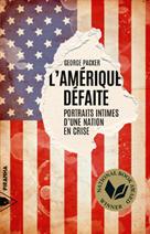L'Amérique défaite | Packer, George