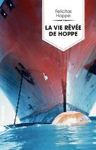 La vie rêvée de Hoppe   Hoppe, Felicitas