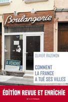 Comment la France a tué ses villes | Razemon, Olivier