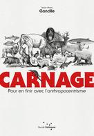 Carnage | Gancille, Jean-Marc
