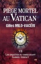 Piège mortel au Vatican | Milo-Vacéri, Gilles