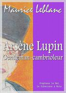 Arsène Lupin gentleman-cambrioleur | Leblanc, Maurice