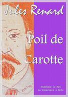 Poil de Carotte   Renard, Jules