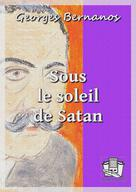 Sous le soleil de Satan | Bernanos, Georges